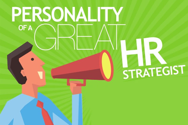 The personality of a great HR strategist