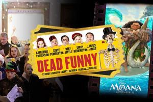 HR on the weekend: Moana, Dead Funny & A Christmas Carol